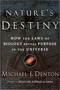 Nature's Destiny - Michael Denton